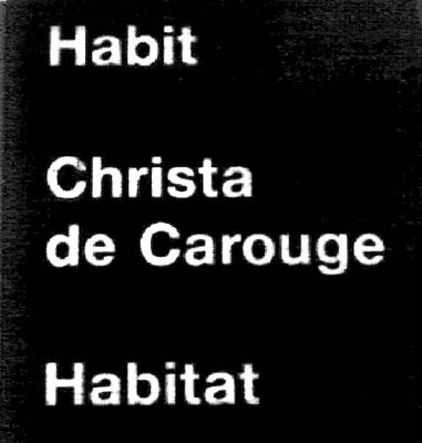 Image for Christa De Carouge: Habit-Habitat