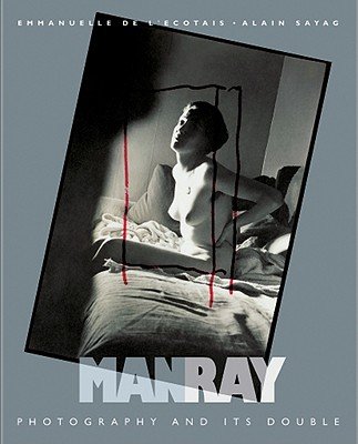 Image for Man Ray: Photography and Its Double