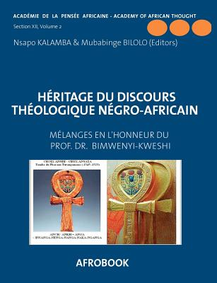 H�ritage du Discours Th�ologique N�gro-Africain (French Edition)