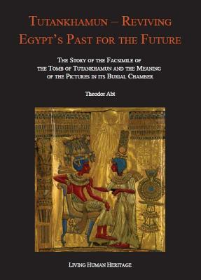 Image for Tutankhamun - Reviving Egypt's Past for the Future