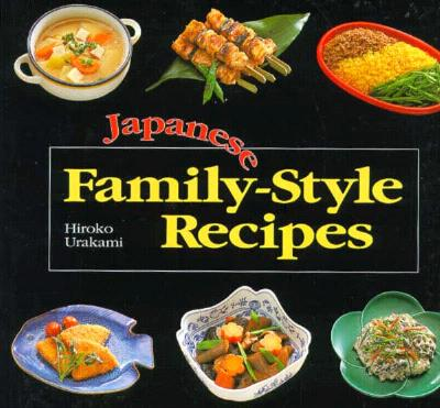 Image for Japanese Family-Style Recipes