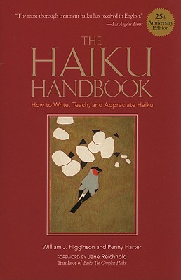Image for Haiku Handbook, The  25th Anniversary Edition: How to Write, Teach, and Appreciate Haiku