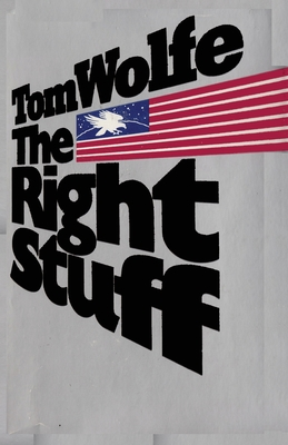 Image for The Right Stuff Tom Wolfe