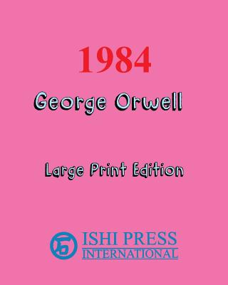 Image for 1984 George Orwell - Large Print Edition