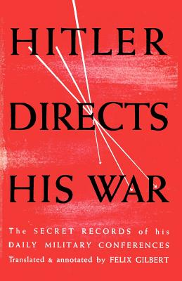 Image for Hitler Directs His War The Secret Records of His Daily Military Conferences