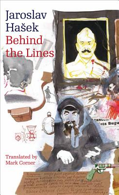 Behind the Lines: Bugulma and Other Stories (Modern Czech Classics), Hasek, Jaroslav