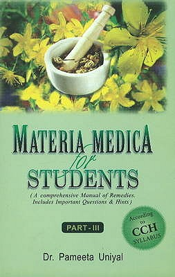 Materia Medica for Students: A Comprehensive Manual of Remedies: Includes Important Question & Hints (Paperback), Uniyal, Pameeta