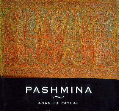 Pashmina, Pathak, Anamika
