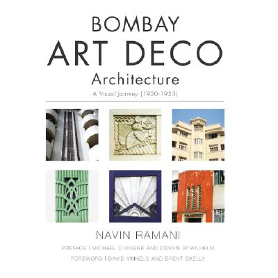 Image for Bombay Art Deco Architecture: A Visual Journey (1930-1953)