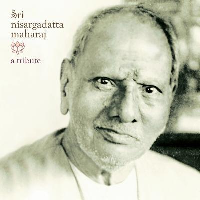 Image for Sri Nisargadatta Maharaj - A Tribute