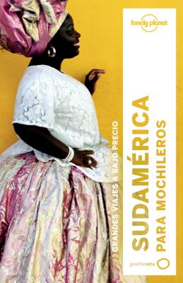 Image for Lonely Planet Sudamerica Para Mochileros (Travel Guide) (Spanish Edition)