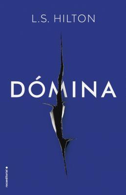 Domina (Spanish Edition), L.S. Hilton