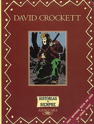 David Crockett (Historias de Siempre) (Spanish Edition), Anonymous