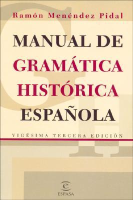 Image for Manual de Gramatica Historica Espanola (Spanish Edition)