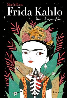 Image for Frida Kahlo: Una biografía / Frida Kahlo: A Biography (Lumen Gráfica) (Spanish Edition)