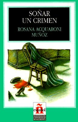 Image for Sonar Un Crimen/to Dream a Crime (Leer En Espanol, Level 1) (Spanish Edition)