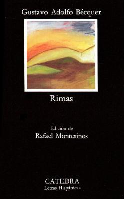 """Rimas, """"Becquer, Gustavo Adolfo (Rafael Montesinos, ed.)"""""""