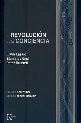 Image for La revolución de la conciencia: Un diálogo multidisciplinario (Spanish Edition)