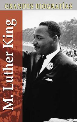 Image for M. Luther King (Grandes biografías series) (Spanish Edition)