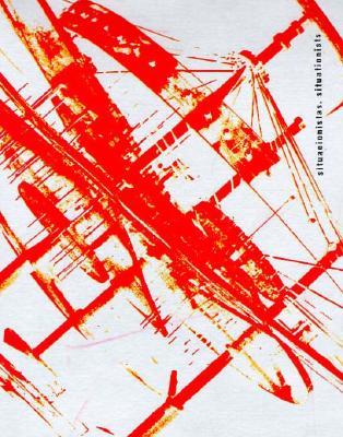 Image for Situacionistas: arte, pol?tica, urbanismo