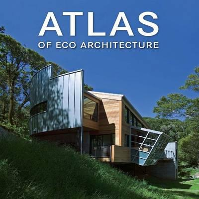 Image for Atlas of Eco Architecture