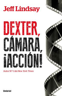Image for Dexter, camara, accion (Spanish Edition)