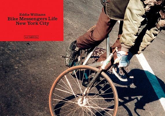 Image for Bike Messengers Life: New York City (LIBROS DE AUTOR)