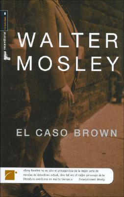 EL CASO BROWN (Spanish Edition) (Hardcover), Walter Mosley