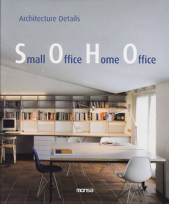 Image for Small Office Home Office / Trabajar en Casa Virvir en la Oficina (Architecture Details) (English and Spanish Edition)