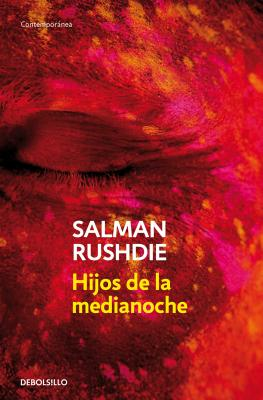 Hijos de la medianoche / Midnight's Children (Spanish Edition), Rushdie, Salman