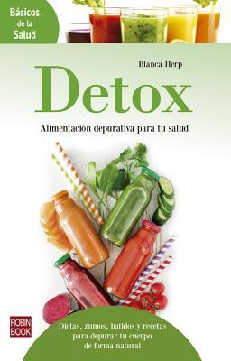 Detox (B�sicos de la salud) (Spanish Edition), Herp, Blanca