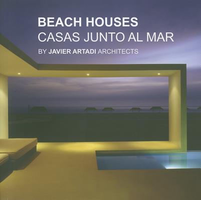 Image for Beach Houses: Casas Junto Al Mar By Javier Artadi Architects