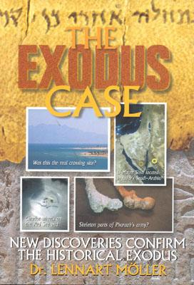 Image for The Exodus Case: New Discoveries Confirm the Historical Exodus