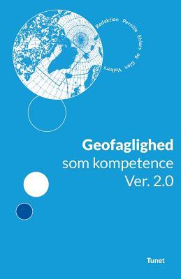 Geofaglighed SOM Kompetencer. Version 2 (Danish Edition)