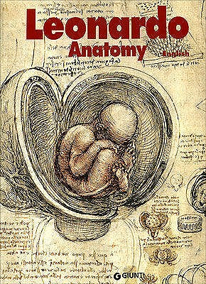 Leonardo da Vinci Anatomy of the Human Body, Aa.Vv.