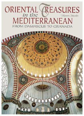 Image for Oriental Treasures in the Mediterranean: From Damascus to Granada (Timeless Treasures)