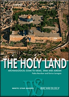 Image for HOLY LAND Archeological Guide to Israel, Sinai and