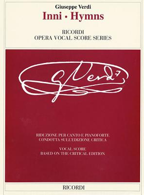 Image for Hymns/Inni: The Piano-Vocal Score (The Works of Giuseppe Verdi: Piano-Vocal Scores)