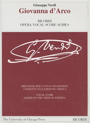Image for GIOVANNA D'ARCO CRITICAL     EDITION VOCAL SCORE (The Works of Giuseppe Verdi: Piano-Vocal Scores)
