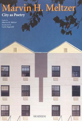 Image for Marvin H. Meltzer: City As Poetry