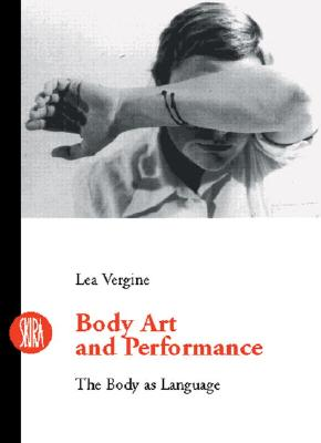 Image for Body Art and Performance: The Body as Language