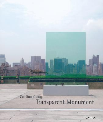 CAI GUO-QIANG : TRANSPARENT MONUMENT, GARY (CON) TINTEROW