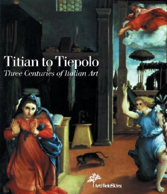 Image for Titian to Tiepolo:  Three Centuries of Italian Art