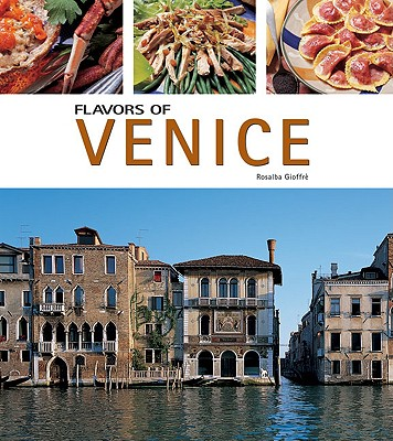 Image for Flavors of Venice (Flavors of Italy)