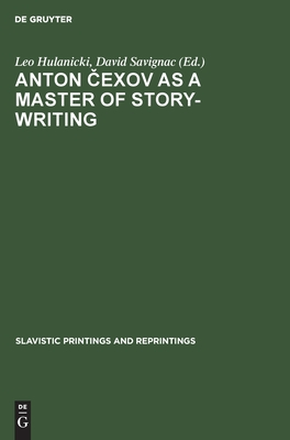 Image for Anton Cexov as a Master of Story-Writing (Slavistic Printings and Reprintings) (English and Russian Edition)