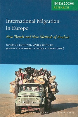 Image for International Migration in Europe: New Trends and New Methods of Analysis (IMISCOE Research)