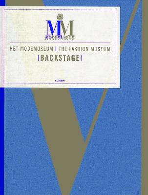 Image for HET MODEMUSEUM THE FASHION MUSEUM BACKSTAGE MO-MU- BACKSTAGE