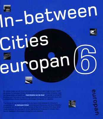 Image for Europan 6: In Between Cities, Architectural Dynamics and New Urbanity