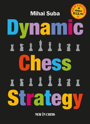 Image for Dynamic Chess Strategy: New Edition of a Modern Classic