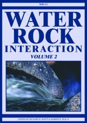 Water-Rock Interaction WRI-11, Wanty,Richard B.